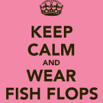 keep-calm-and-wear-fish-flops